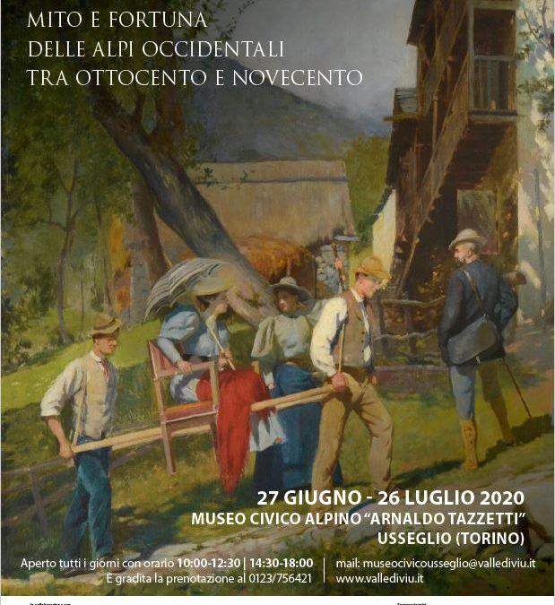 Montagne-Mito e fortuna delle Alpi occidentali tra Ottocento e Novecento (Museo Tazzetti-Usseglio)